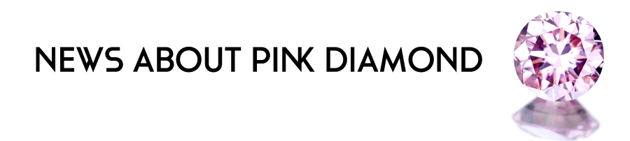 NEWS ABOUT PINK DIAMONDS